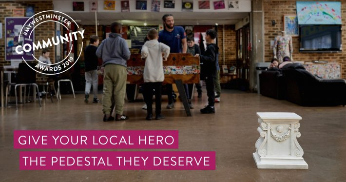 #MyWestminster Community Awards 2019 - nominate your local hero today